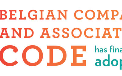 The new Belgian Company and Association Code has finally been adopted!